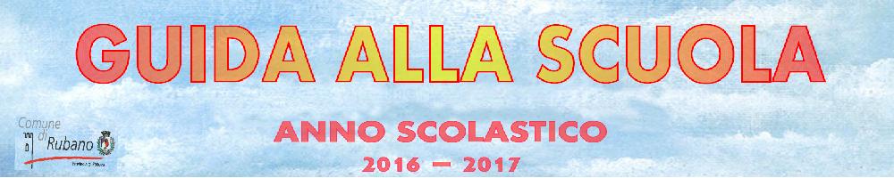 Guida alla scuola anno scolastico 2016/2017